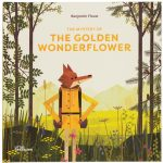 The Golden Wonderflower, Benjamin Flouw (Gestalten, 2018)